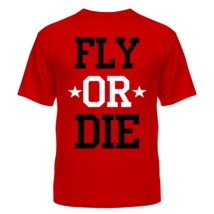 Футболка Fly or die