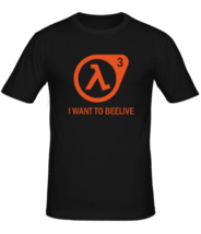 Футболка Half-life 3, I want to beelive