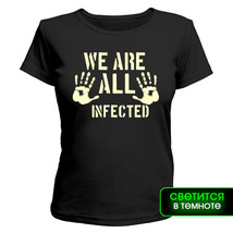 Футболка женская светящаяся We are all infected