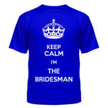 Футболка Keep calm I'm the bridesman