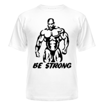 Футболка Be strong (bodybuilding)