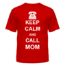 Футболка Keep calm and call mom