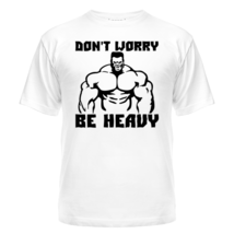 Футболка Dont worry be heavy