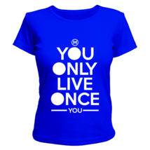 Футболка женская You only live once