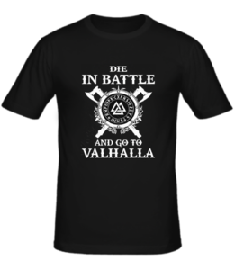 Футболка And go to Valhalla