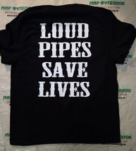 Футболка Loud pipes save Lives